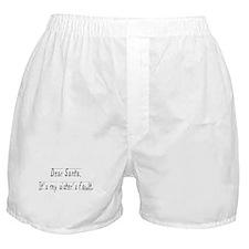 """Dear Santa, It's my sister's Boxer Shorts"