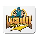 Lacrosse My Game Mousepad