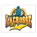 Lacrosse My Game Small Poster