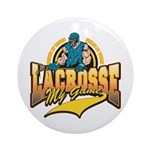 Lacrosse My Game Ornament (Round)