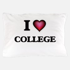 I Love College Pillow Case
