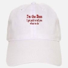 I get paid-Boss Baseball Baseball Cap