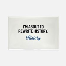 Rewrite History Rectangle Magnet