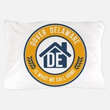 State of Delaware Gifts - Is What We Call Home Pil