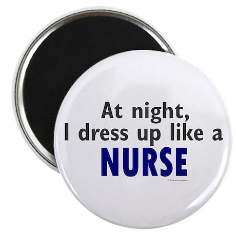 "Dress Up Like A Nurse (Night) 2.25"" Magnet (100 pa"