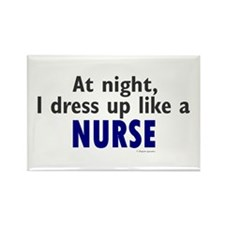 Dress Up Like A Nurse (Night) Rectangle Magnet