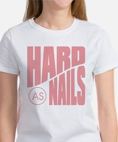 Hards as Nails Pink Women's T-Shirt