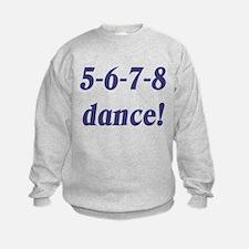 5-6-7-8-dance Sweatshirt