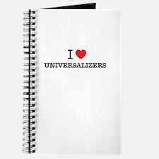 I Love UNIVERSALIZERS Journal