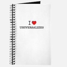 I Love UNIVERSALIZES Journal