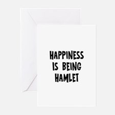 Happiness is being Hamlet Greeting Cards (Pk of 10