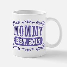 Mommy Est. 2017 Mug