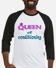 Queen of conditioning Baseball Jersey