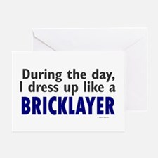 Dress Up Like A Bricklayer Greeting Card