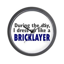 Dress Up Like A Bricklayer Wall Clock