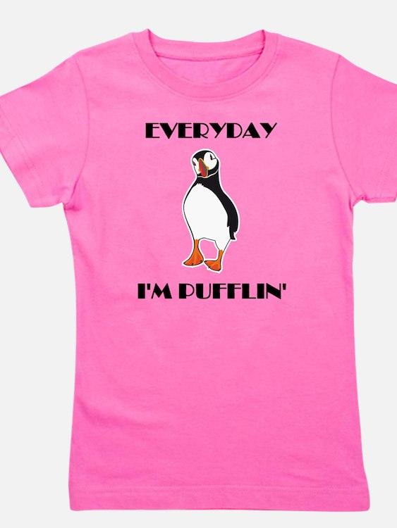 Everyday I'm Pufflin T-Shirt