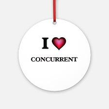 I love Concurrent Round Ornament