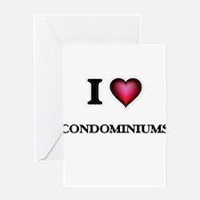 I love Condominiums Greeting Cards
