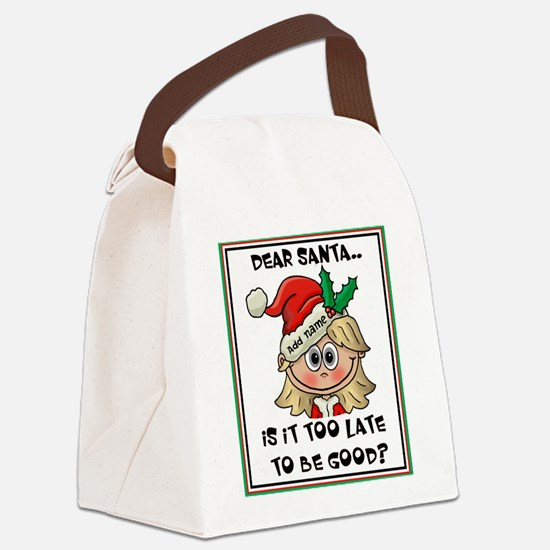 Is it too late 1 - Personalize it! Canvas Lunch Ba