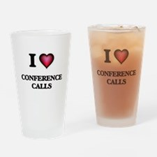 I love Conference Calls Drinking Glass