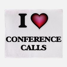 I love Conference Calls Throw Blanket