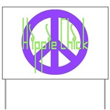 Hippie Chick Yard Sign