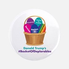 Trump's Basket Of Deplorables Button
