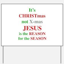 Christmas not XMAS Yard Sign