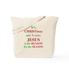 Christmas not XMAS Tote Bag