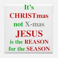 Christmas not XMAS Tile Coaster
