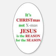 Christmas not XMAS Oval Decal