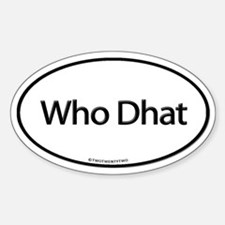 Who Dhat (Oval)