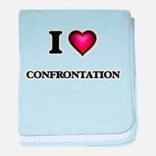 I love Confrontation baby blanket