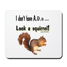 ADD Squirrel Mousepad