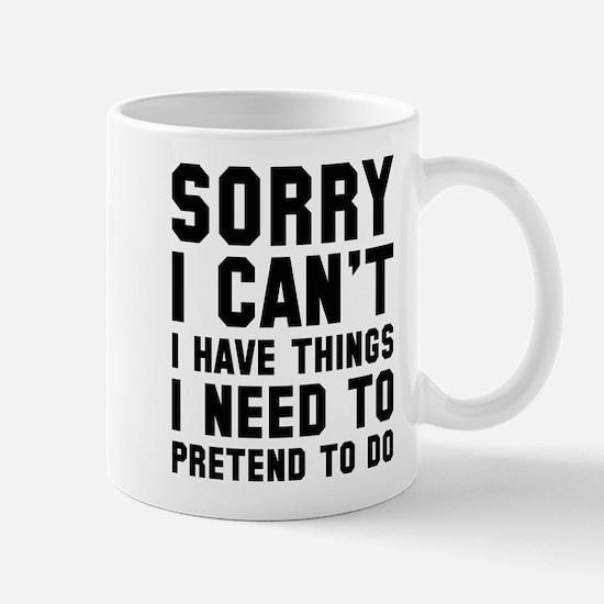 Sorry I Can't Mug