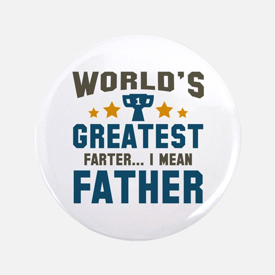 "World's Greatest Farter 3.5"" Button"