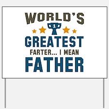 World's Greatest Farter Yard Sign