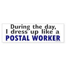 Dress Up Like A Postal Worker Bumper Bumper Sticker