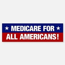 Medicare For All Americans (bumper Bumper Bumper Bumper Sticker