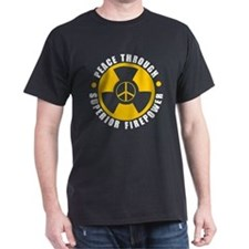 Peace Thru Superior Firepower T-Shirt