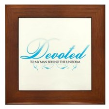 Devoted To My Man Behind The  Framed Tile