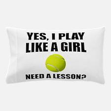 Like A Girl Tennis Pillow Case