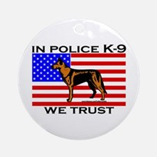 In Police K-9 We Trust Ornament (Round)