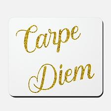 Carpe Diem Gold Faux Foil Metallic Glitt Mousepad