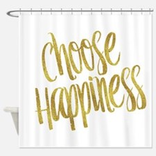 Choose Happiness Gold Faux Foil Met Shower Curtain