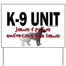 K9 UNIT: Jaws & Paws Yard Sign