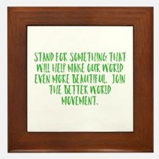 Stand For Something Framed Tile