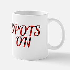 SPOTS ON Mugs