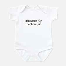 Real Women Play Trumpet Infant Bodysuit
