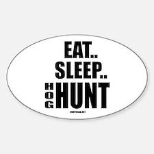 Eat, Sleep, Hog Hunt Decal
